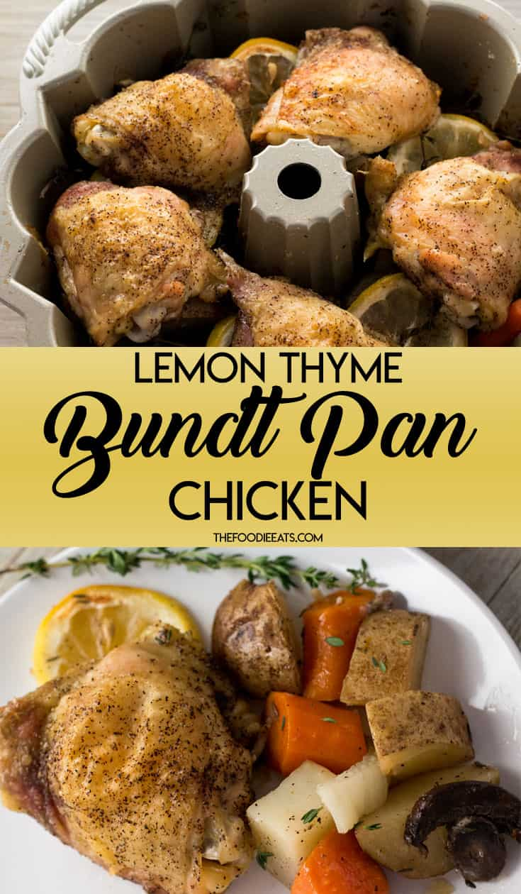 Lemon Thyme Bundt Pan Chicken | With roasted vegetables, this easy, one pan meal is the perfect weeknight dinner. | Gluten-Free