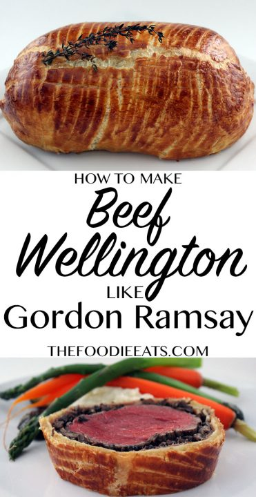How To Make Beef Wellington Like Gordon Ramsay | The Foodie Eats