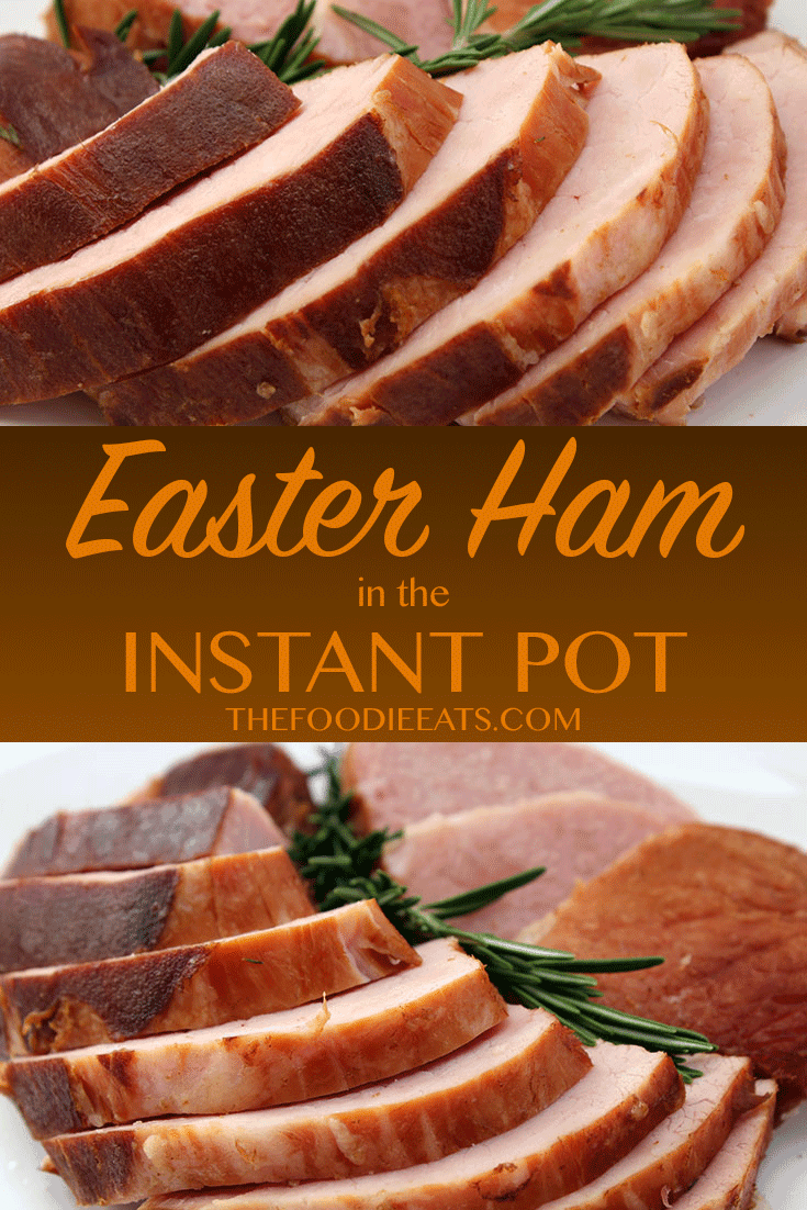 Easter Ham - Pressure Cooker Ham | The Foodie Eats