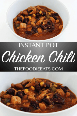 Instant Pot Chicken Chili | The Foodie Eats