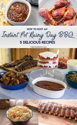 How to Host an Instant Pot Rainy Day BBQ: 5 delicious Instant Pot BBQ recipes! Indoor BBQ | Pressure Cooker | BBQ Chicken | Instant Pot Ribs | Southern Baked Beans | Southern Style Collard Greens | Deviled Egg Style Potato Salad