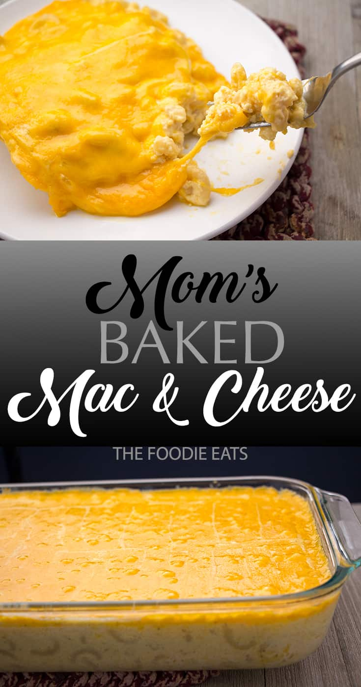 Baked Macaroni and Cheese | The Foodie Eats