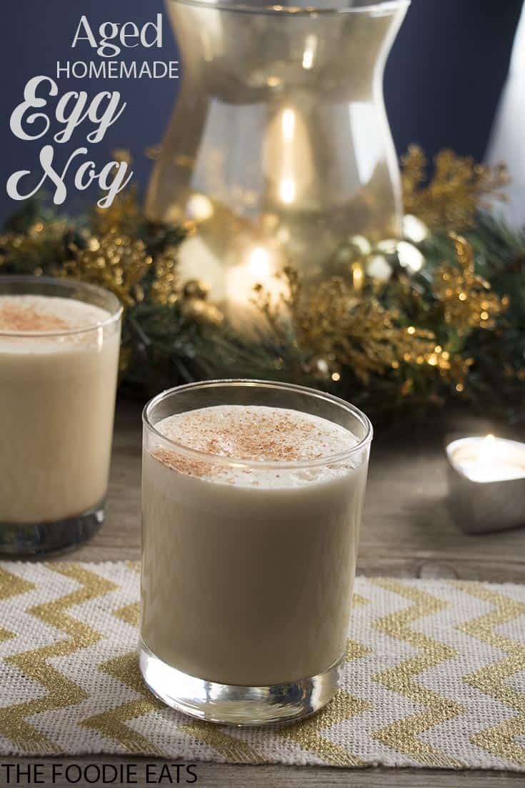 Homemade Eggnog | Aged & with a Modern Twist | The Foodie Eats