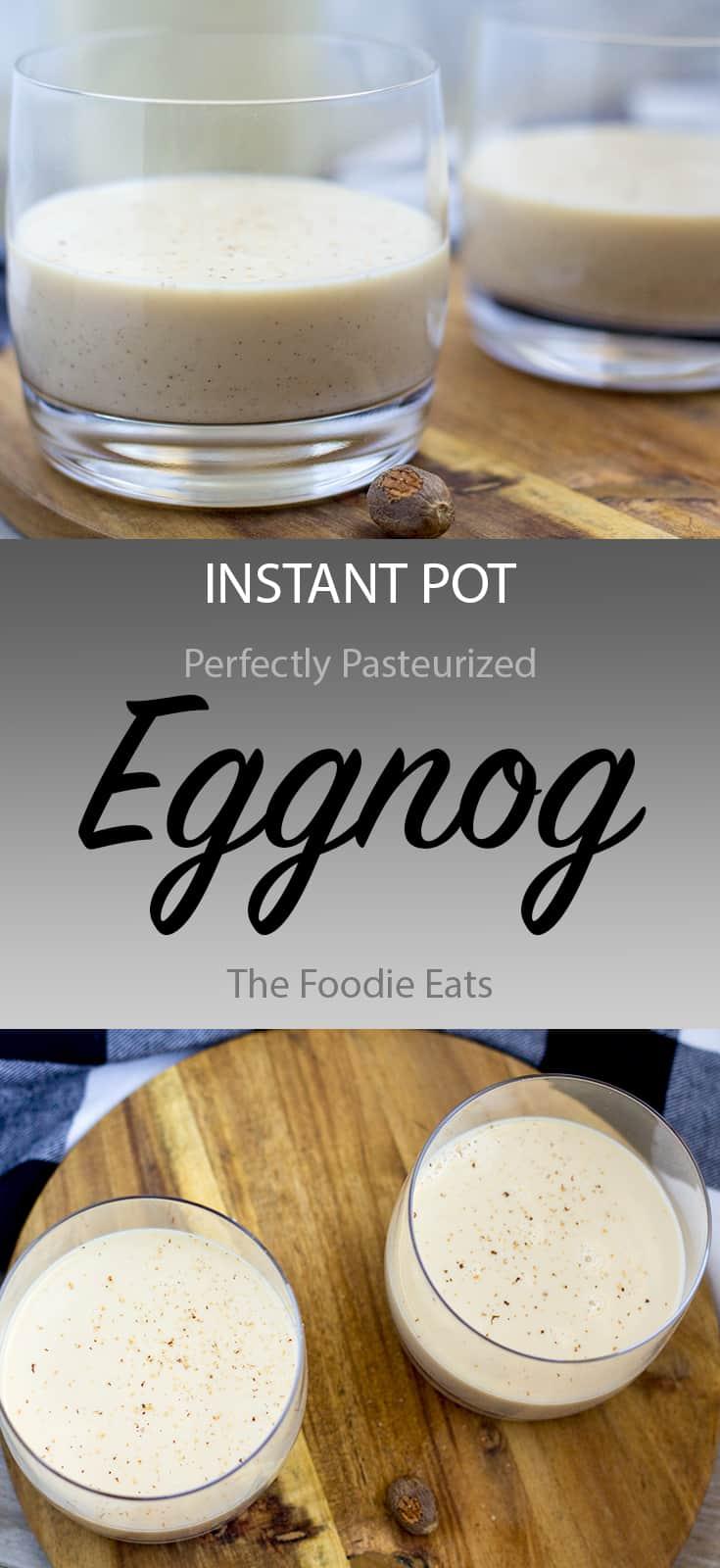 Instant Pot Eggnog | The Foodie Eats