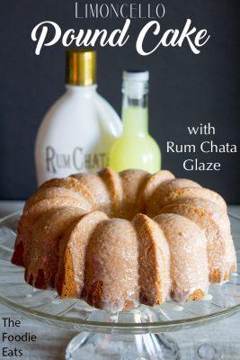 Limoncello Pound Cake with Rum Chata Glaze | The Foodie Eats