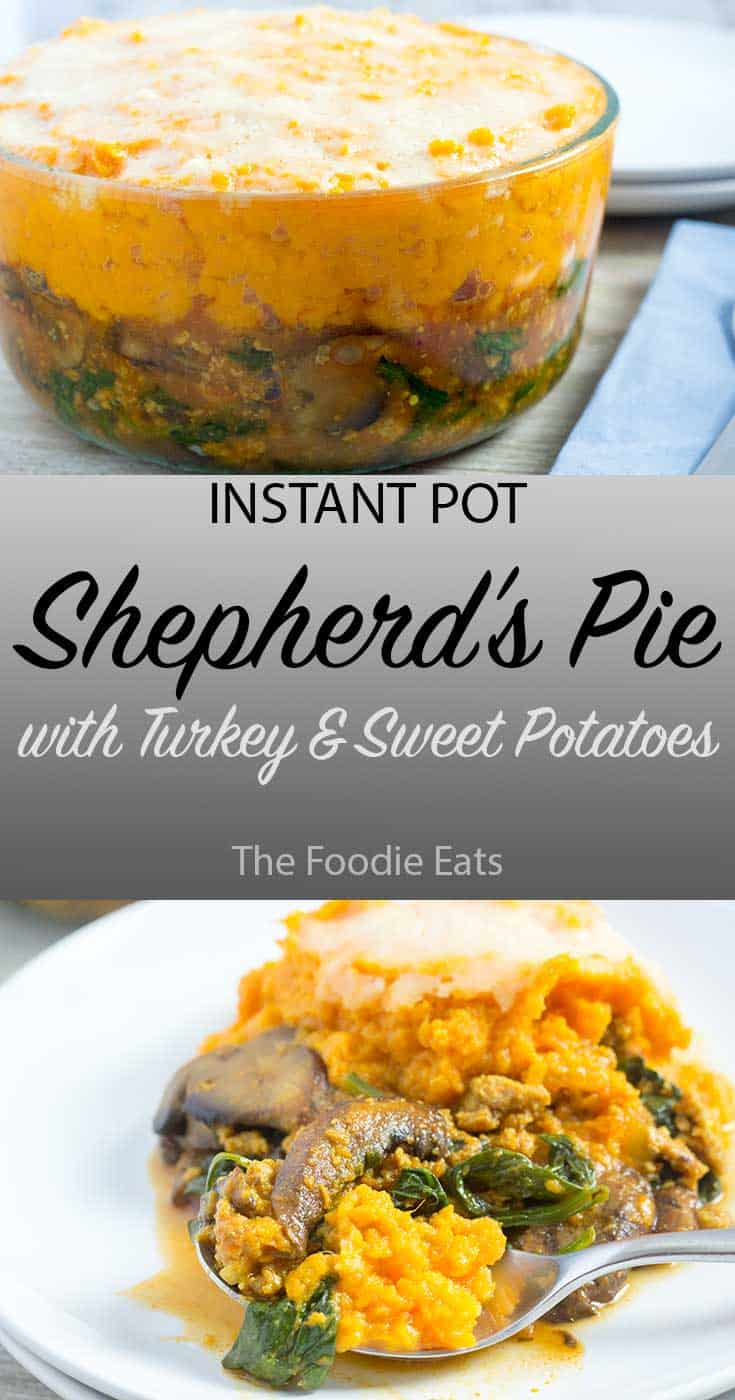 Pressure Cooker Shepherd's Pie with Turkey and Sweet Potatoes | The Foodie Eats
