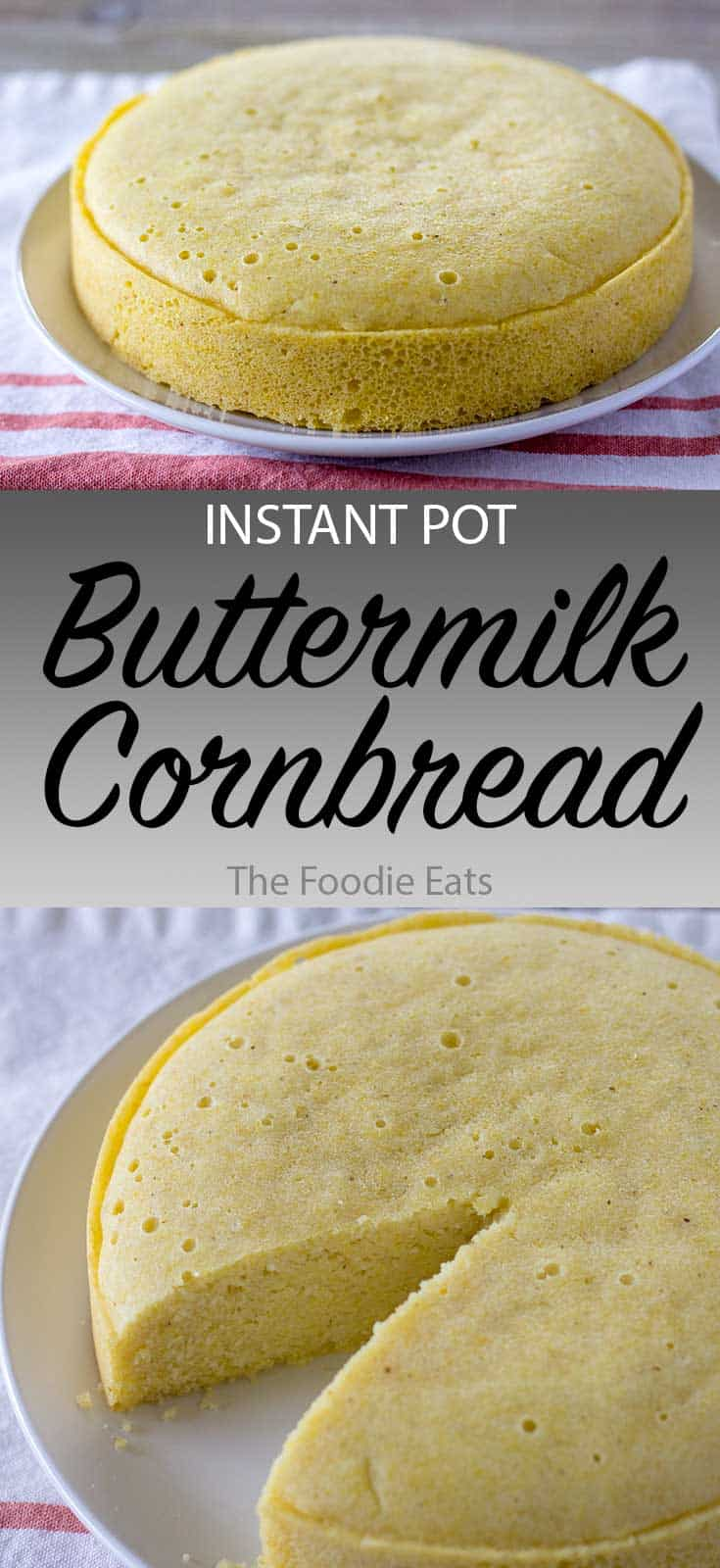 Instant Pot Cornbread | The Foodie Eats