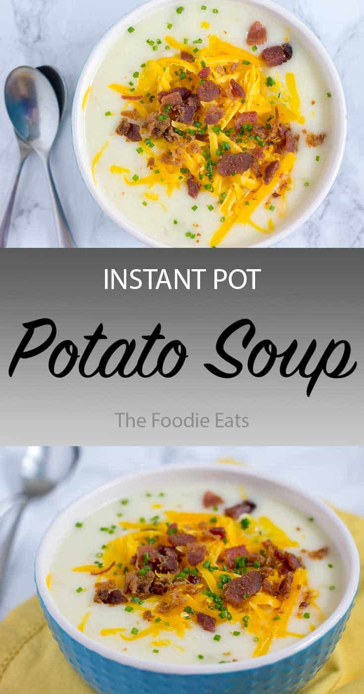 Pressure Cooker Potato Soup | The Foodie Eats
