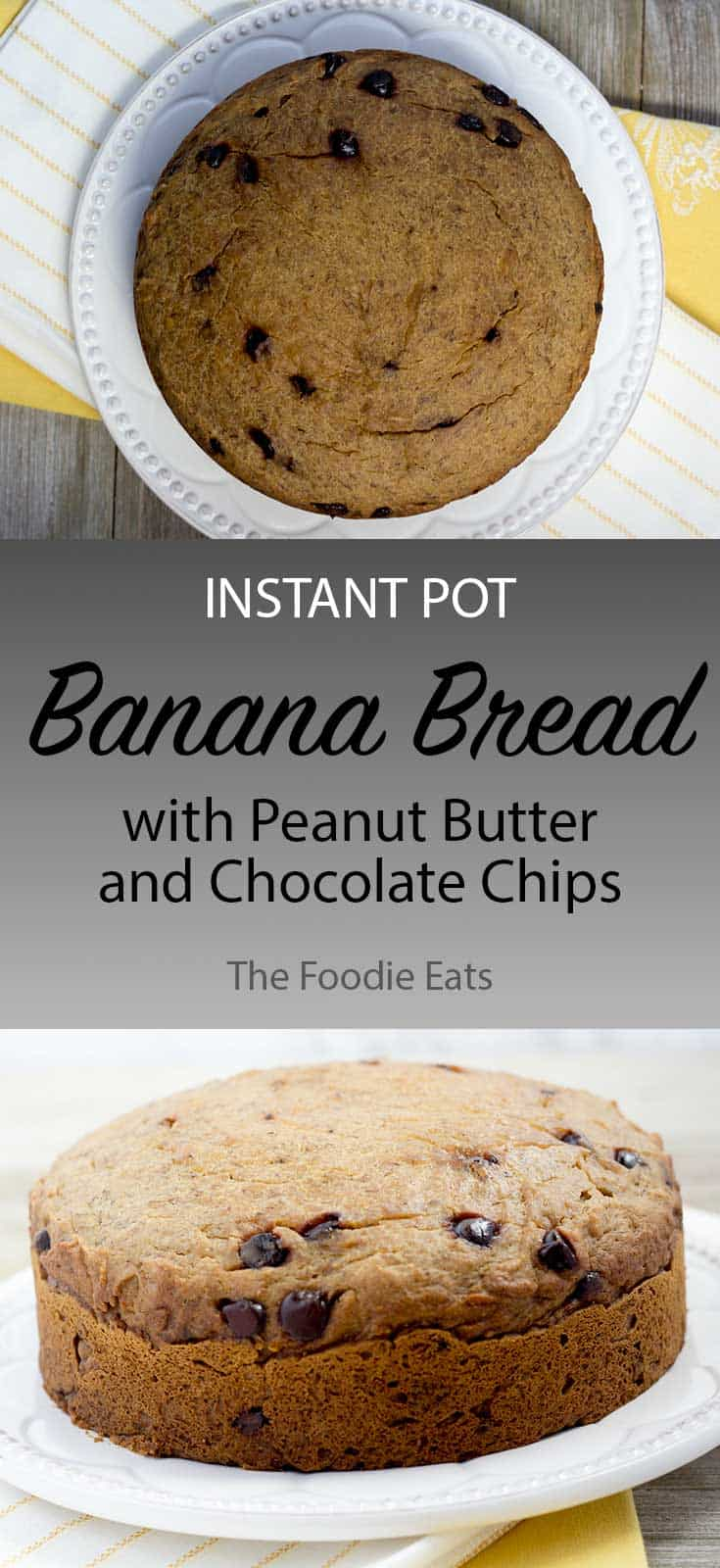 Instant Pot Banana Bread | The Foodie Eats
