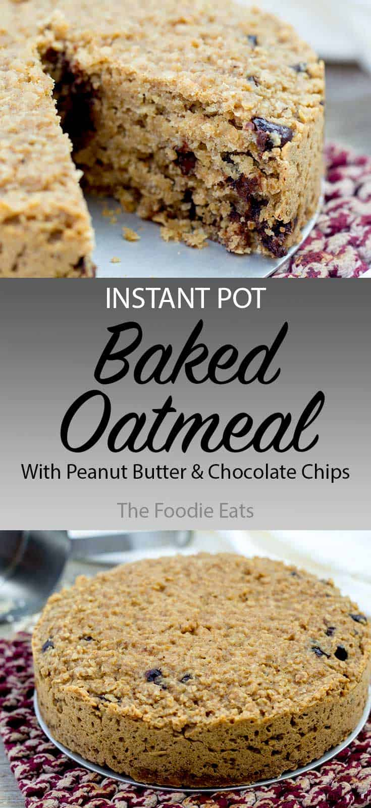 Instant Pot Baked Oatmeal | The Foodie Eats