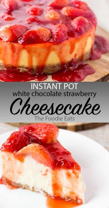 White chocolate strawberry cheesecake image for Pinterest.