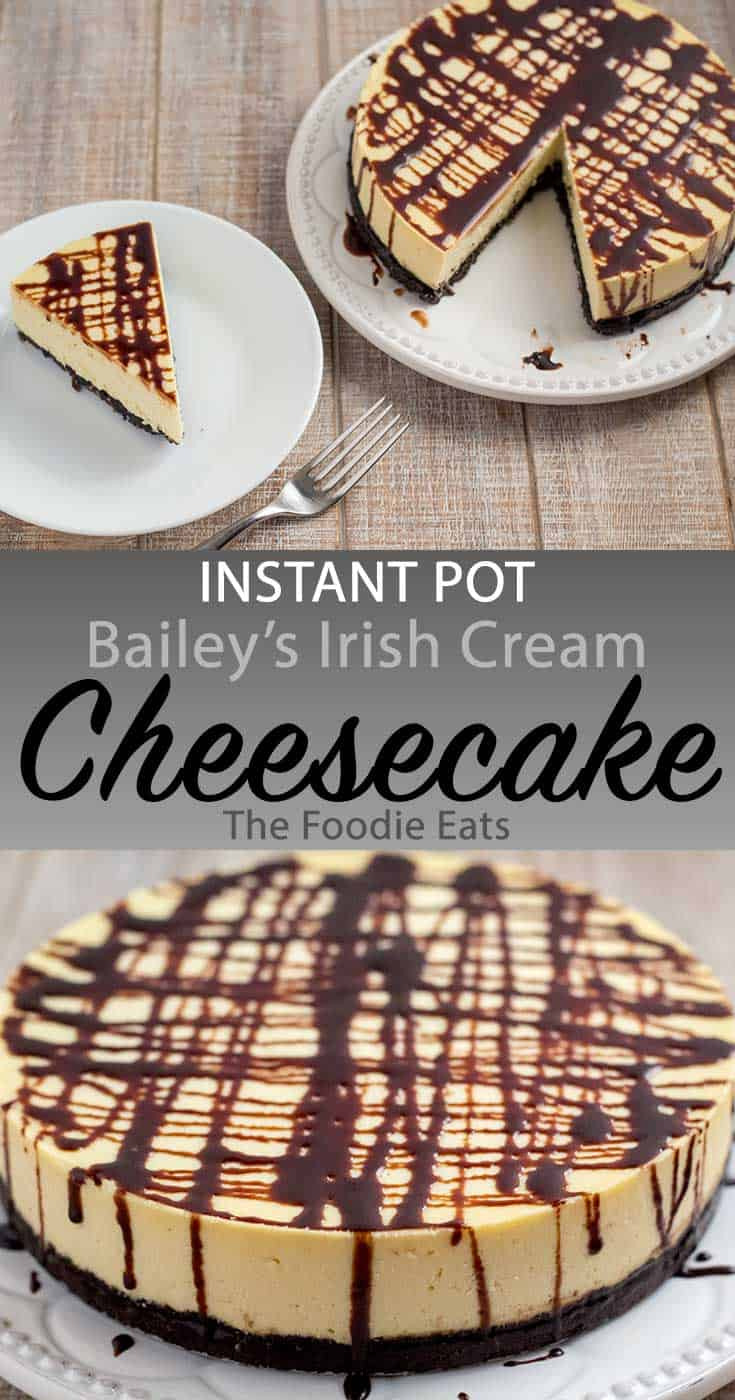 Instant Pot Bailey's Irish Cream Cheesecake image for Pinterest