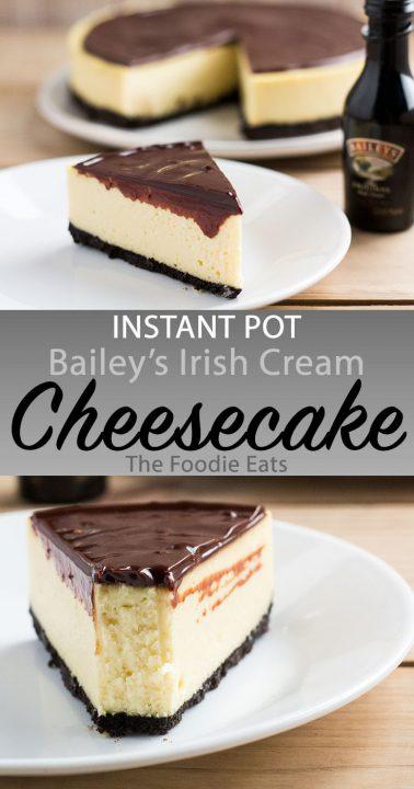 Instant Pot Bailey's Irish Cream Cheesecake Pin