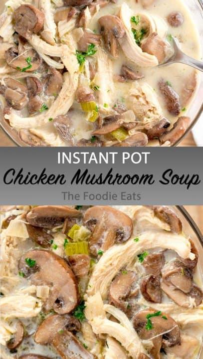 Instant Pot chicken mushroom soup image for Pinterest.